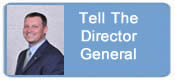 Tell Director General Hart what you think or ask a question